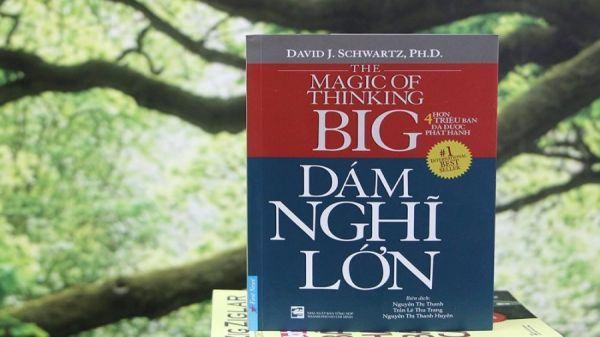Review sách: Dám nghĩ lớn - David J. Schwartz
