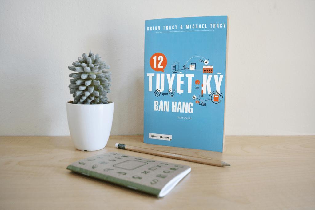 Review Sách 12 Tuyệt Kỹ Bán Hàng - Tủ Sách CEO