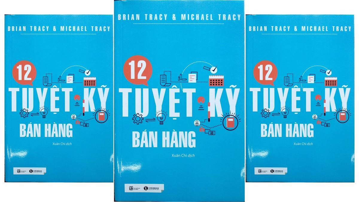 Tóm tắt & review 12 tuyệt kỹ bán hàng - Brian Tracy - Cungdocsach.vn