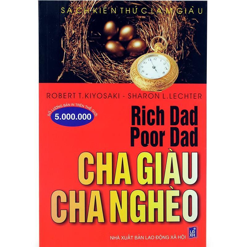 Cha Giàu Cha Nghèo - Bài học kinh doanh Tác giả Robert T. Kiyosaki – Sharon L. Lechter | SachDayRoi.com