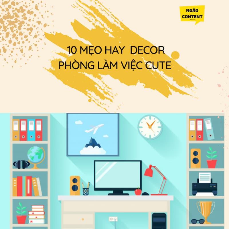 10 -mẹo - decor -phòng -làm -việc- cute